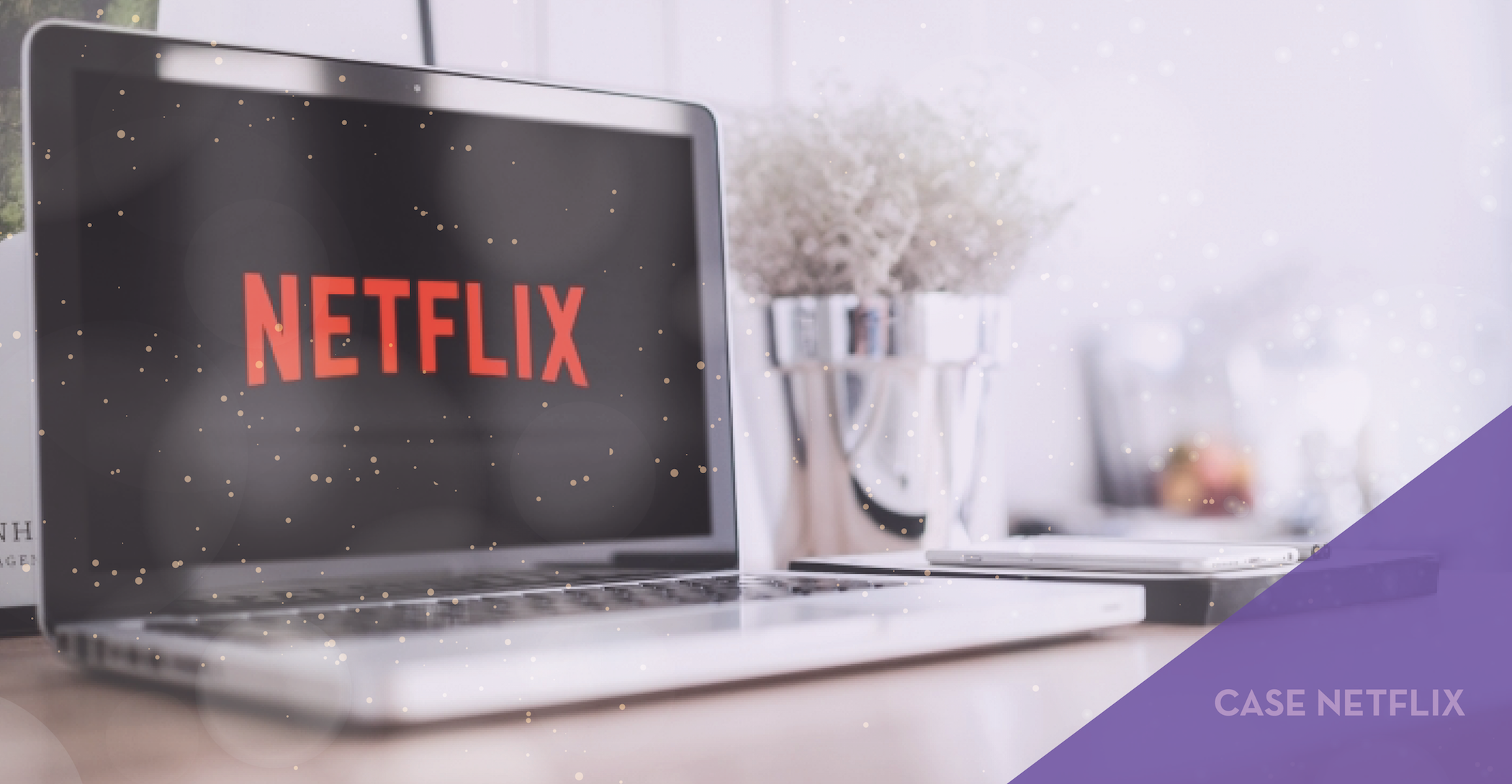 Netflix: o case de marketing digital que a gente respeita.